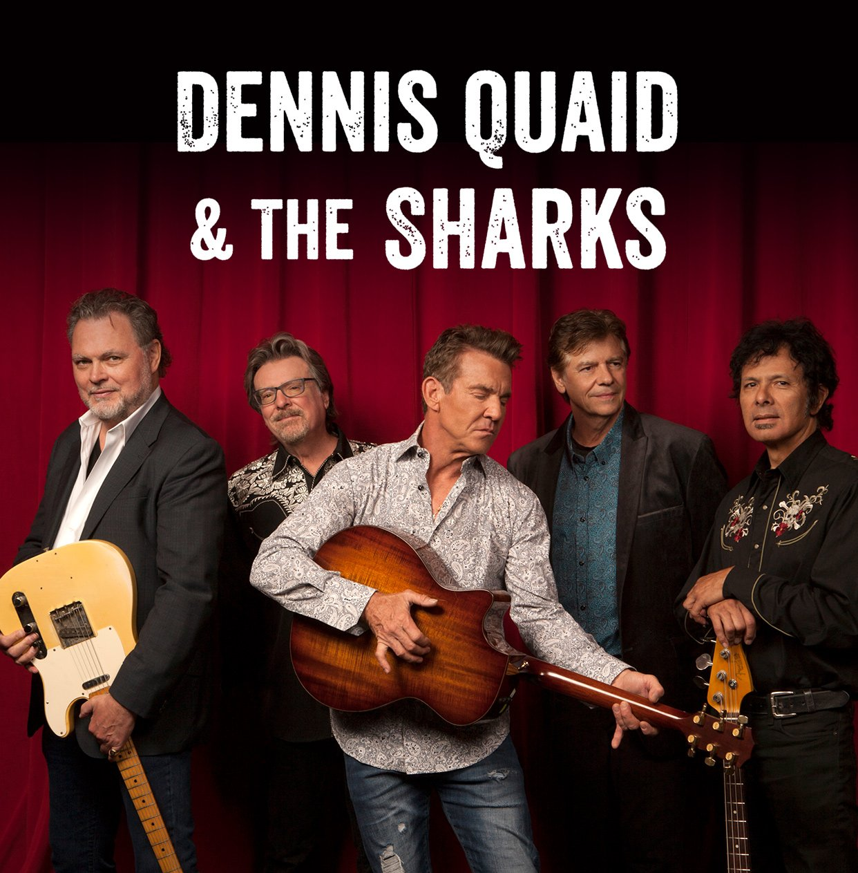 Dennis Quaid & the Sharks